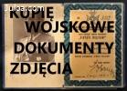 KUPIE DOKUMENTY,ZDJĘCIA,LEGITYMACJE STARE WOJSKOWE 694972047