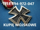 KUPIE ODZNACZENIA,ODZNAKI,MEDALE WOJSKOWE TELEFON 694972047